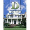 ACCA Manual D: Residential Duct Systems