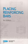 Placing Reinforcing Bars, Recommended Practices