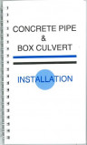 Concrete Pipe and Box Culvert Installation Manual